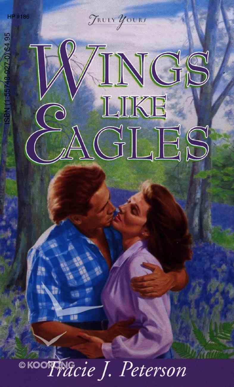 Wings Like Eagles (#186 in Heartsong Series) eBook