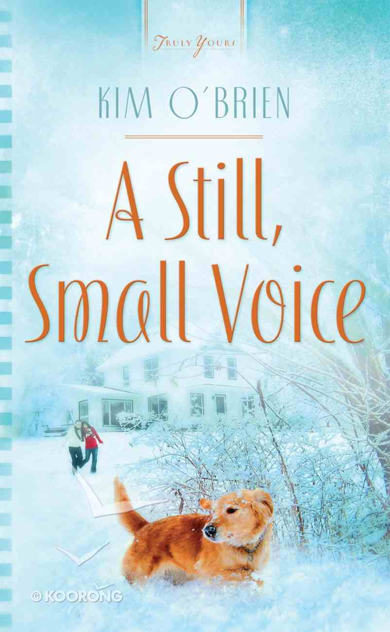 A Still, Small Voice (#877 in Heartsong Series) eBook