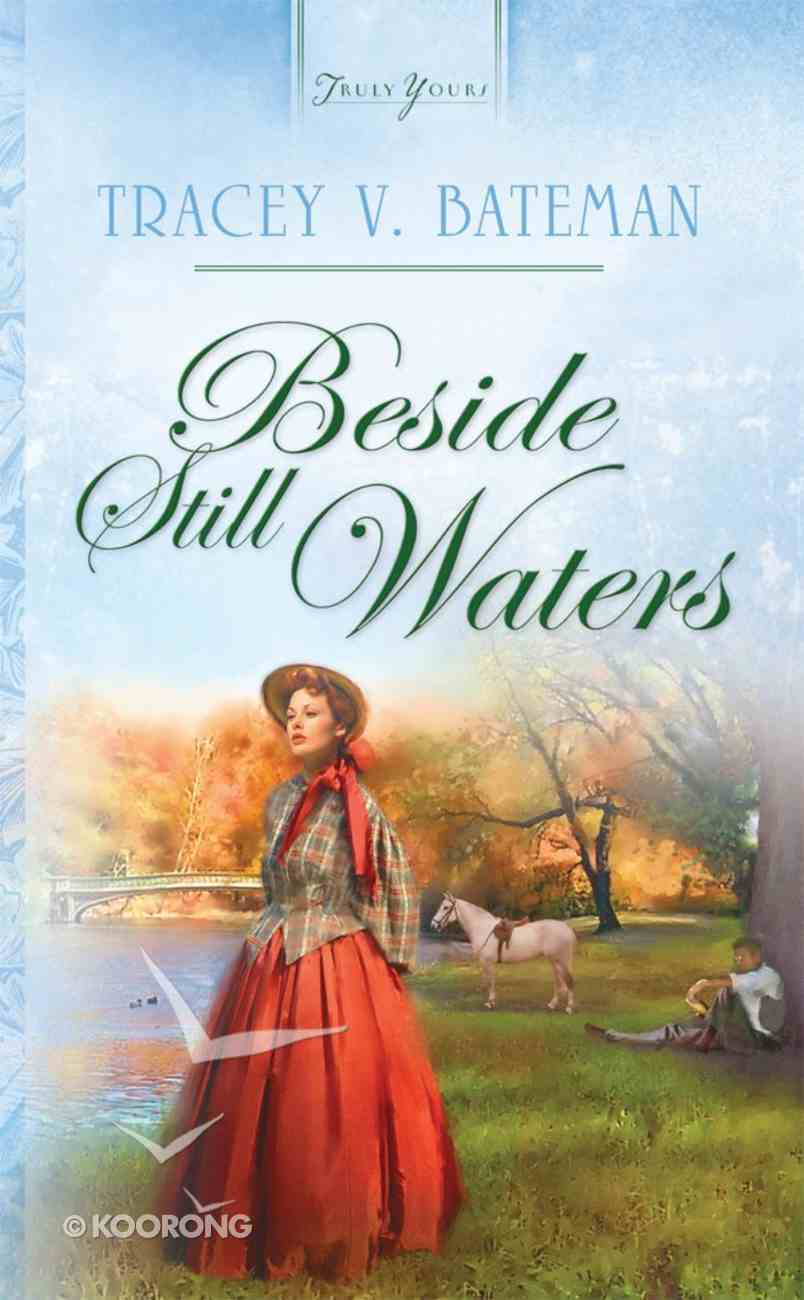Beside Still Waters (Oregon Brides #03) (#676 in Heartsong Series) eBook