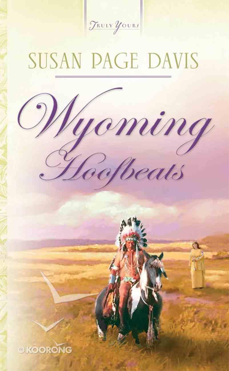 Wyoming Hoofbeats (Heartsong Series) eBook
