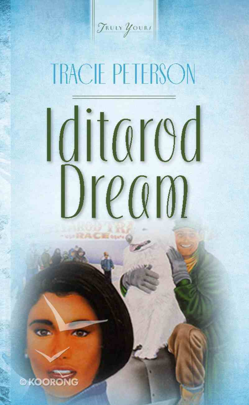 Iditirod Dream (#093 in Heartsong Series) eBook