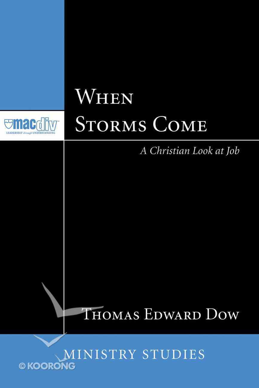 When Storms Come Paperback