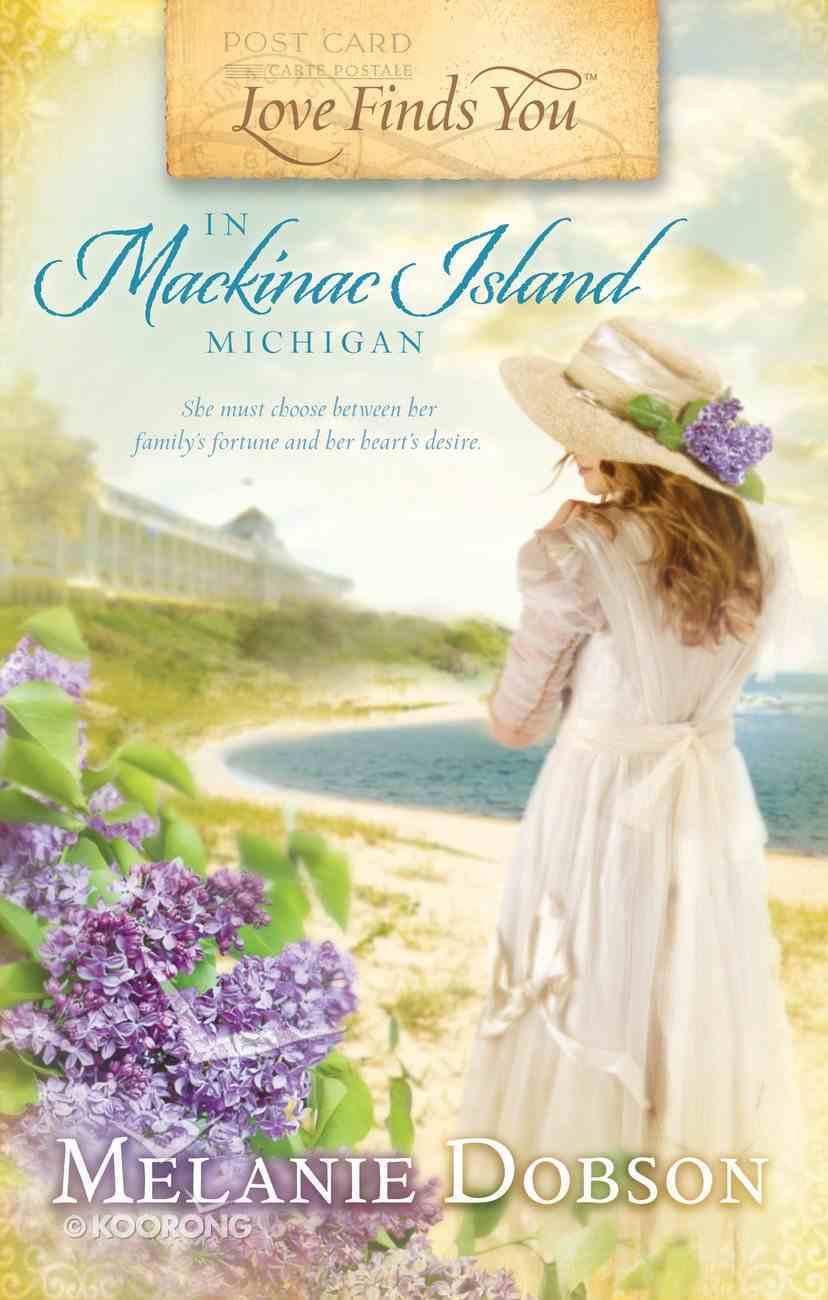 In Mackinac Island, Michigan (Love Finds You Series) eBook