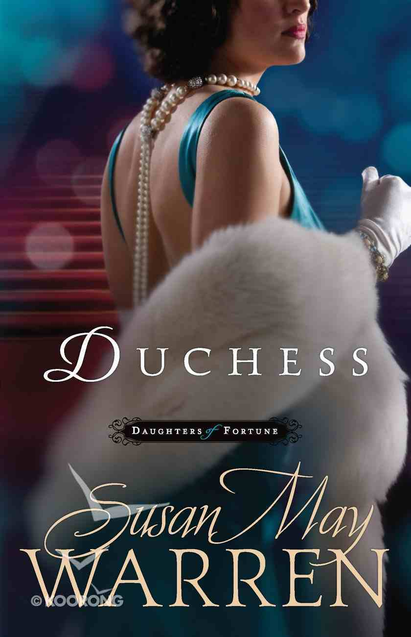 Duchess (#03 in Daughters Of Fortune Series) eBook