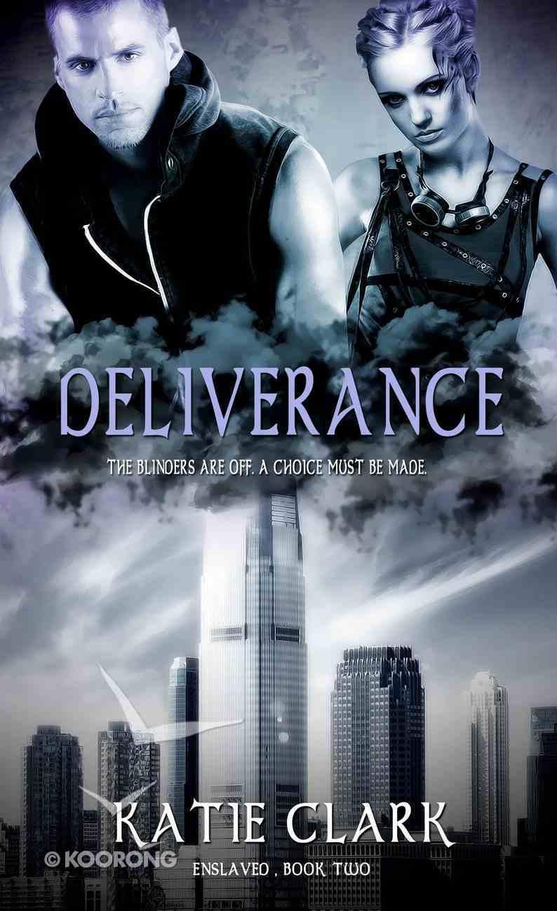 Deliverance (#02 in Enslaved Series) eBook