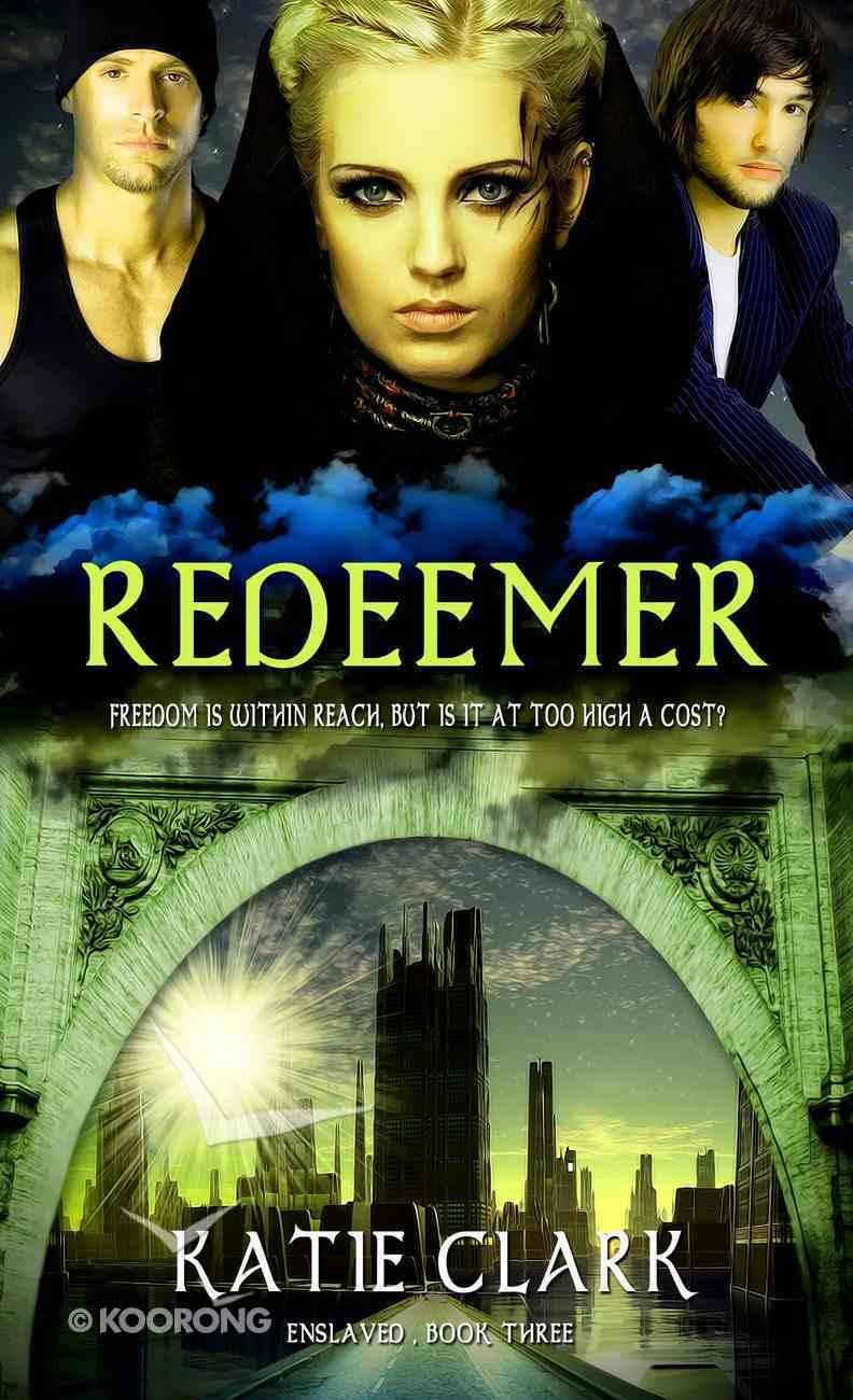 Redeemer (#03 in Enslaved Series) eBook