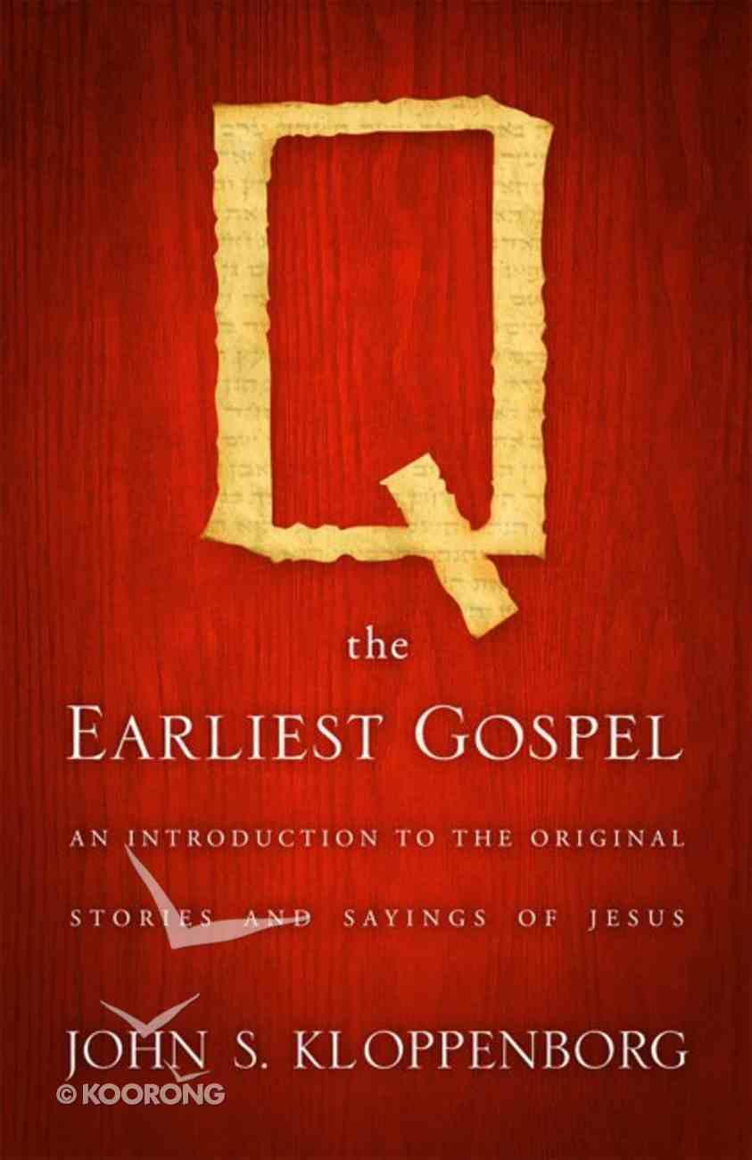 Q, the Earliest Gospel eBook