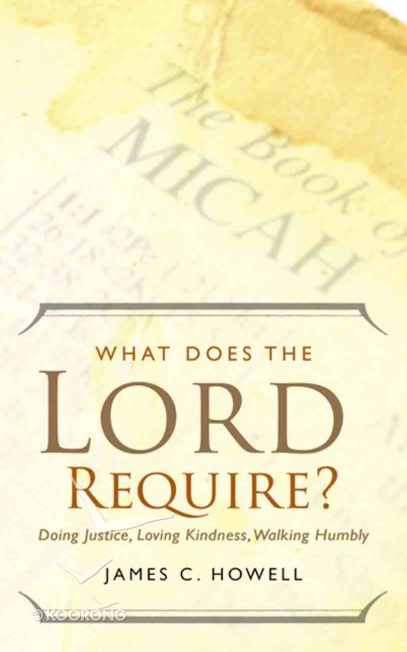 What Does the Lord Require? eBook