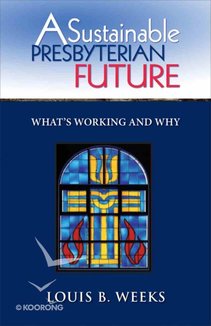 A Sustainable Presbyterian Future eBook