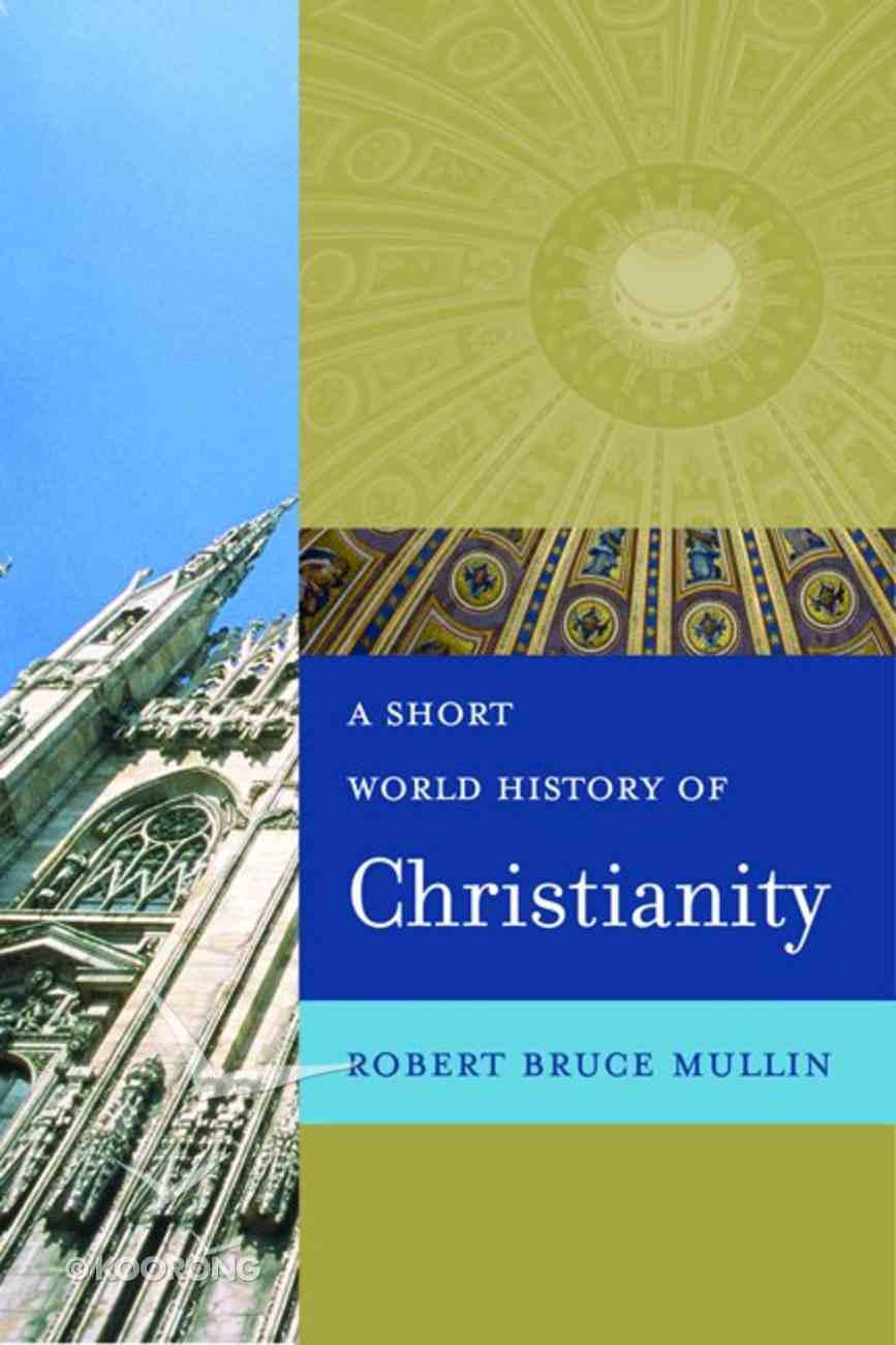A Short World History of Christianity eBook