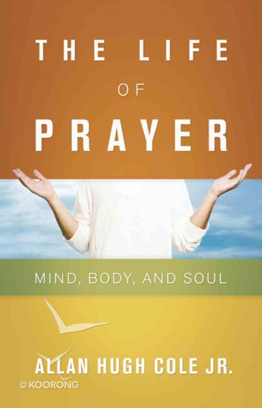 The Life of Prayer eBook