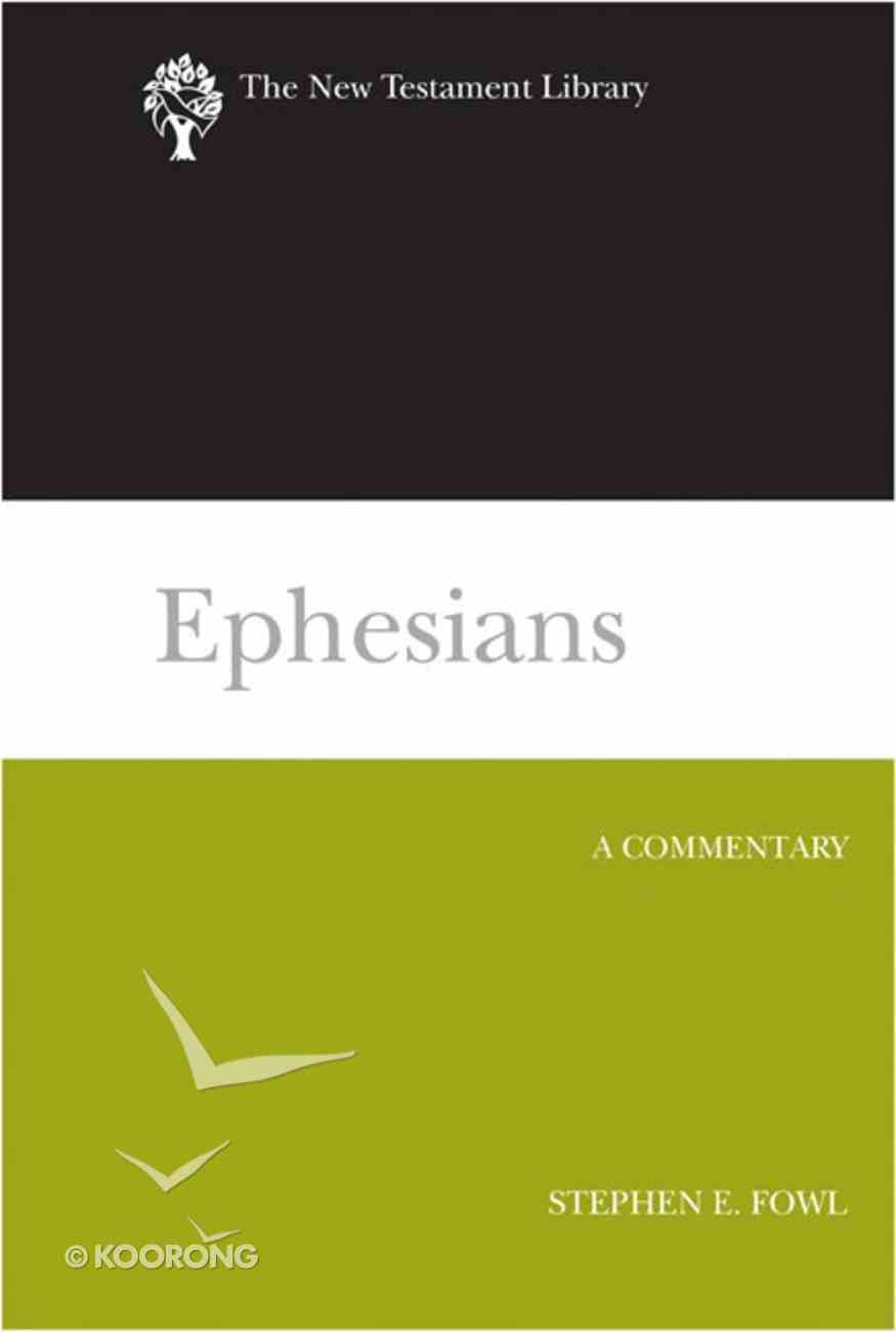 Ephesians (New Testament Library Series) eBook