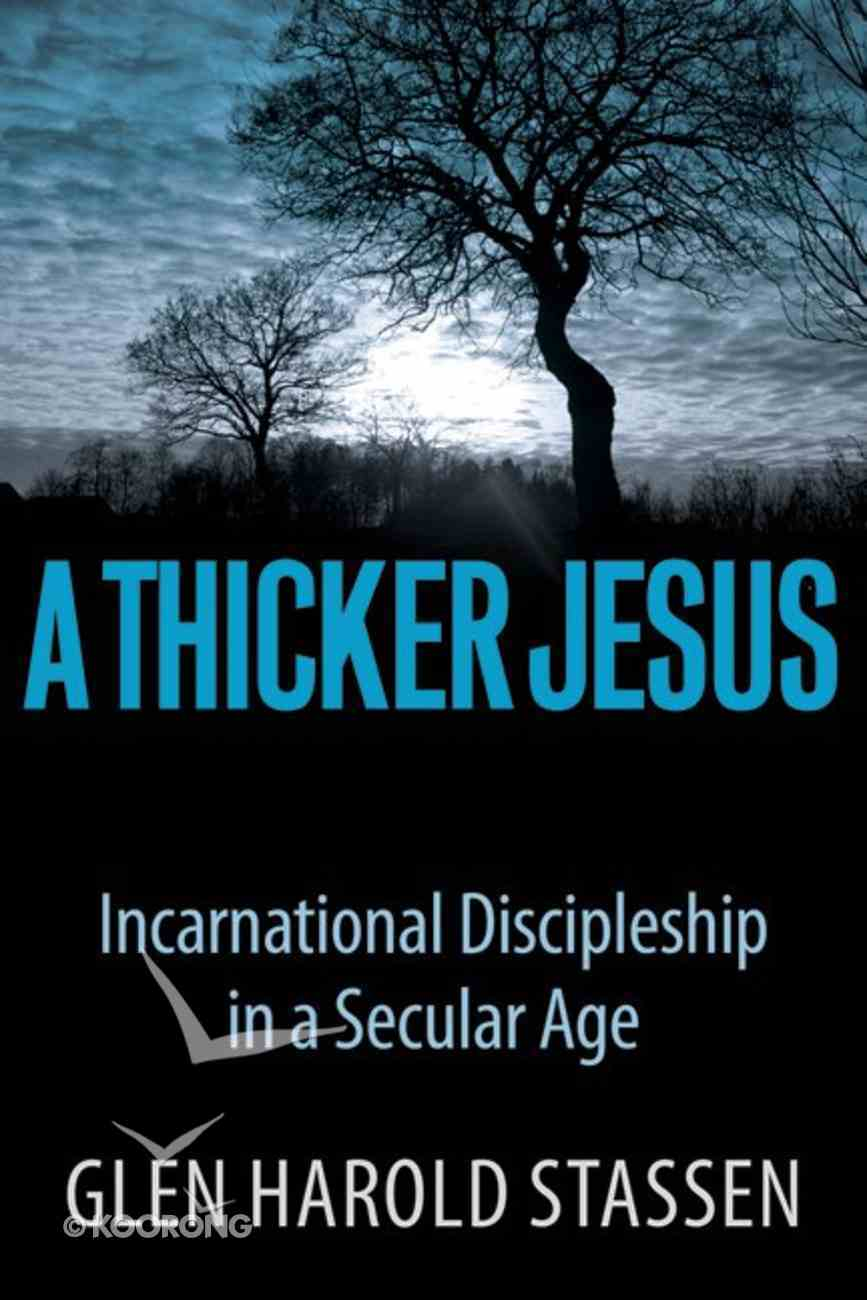 A Thicker Jesus eBook