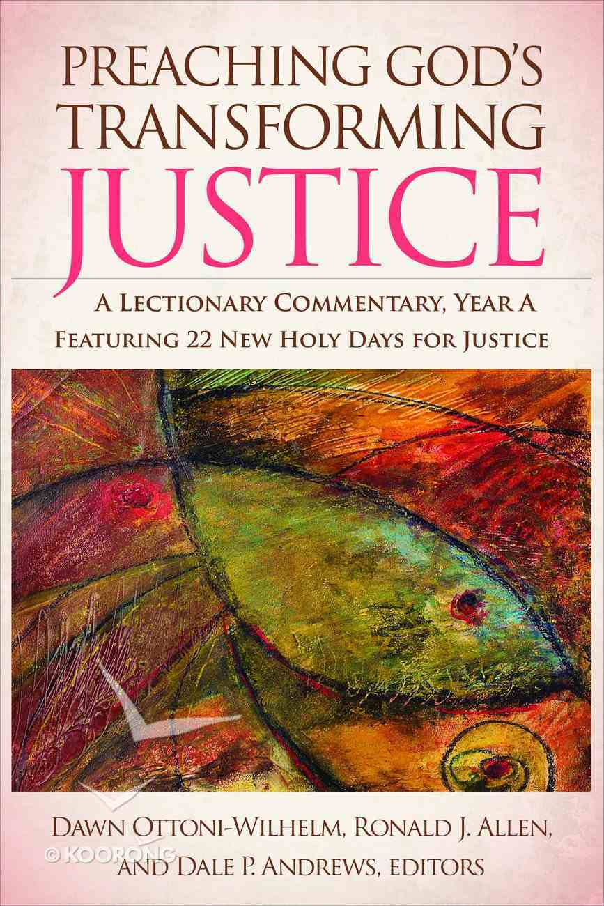 Preaching God's Transforming Justice: A Lectionary Commentary, Year a eBook