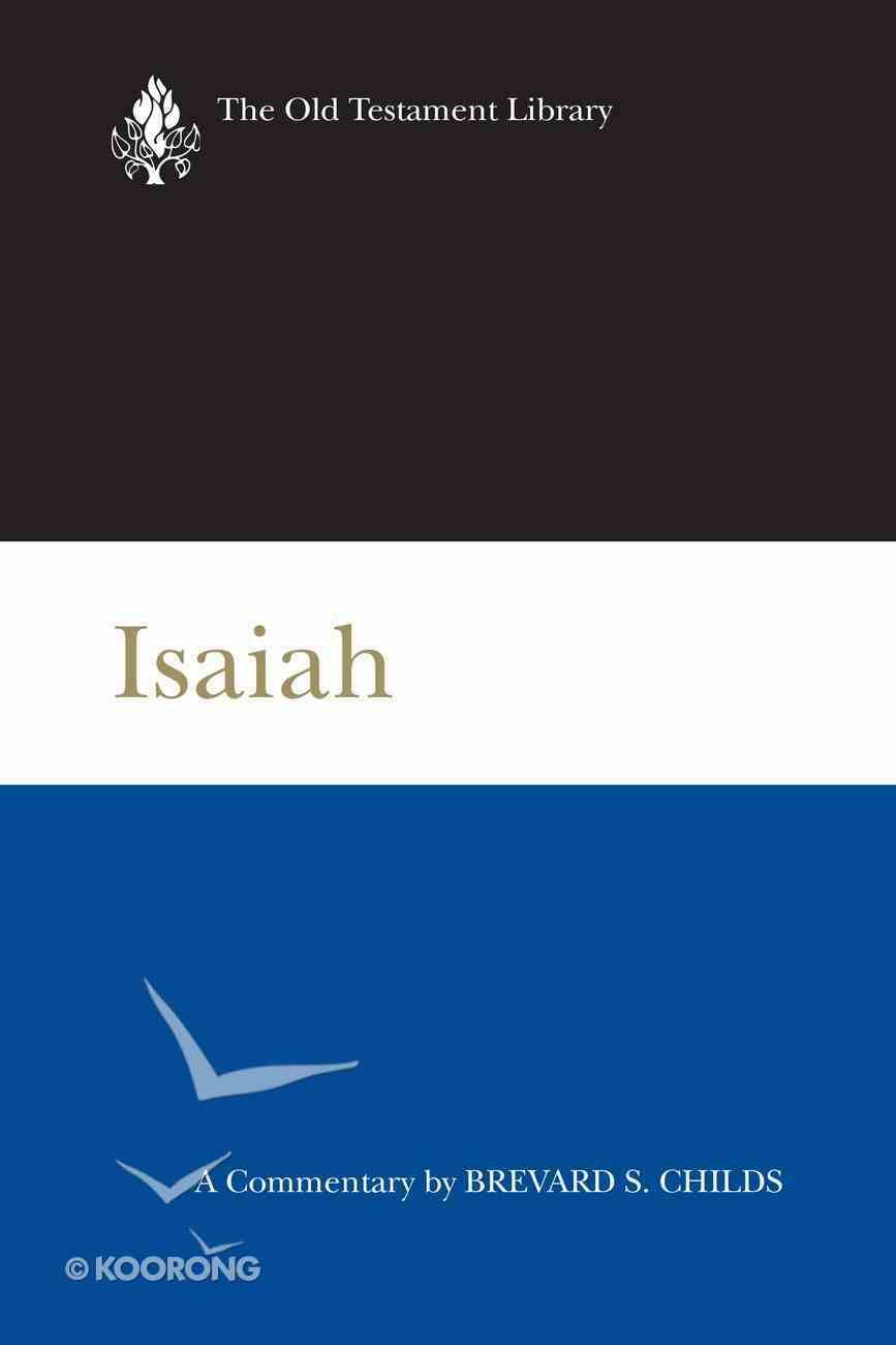 Isaiah (2000) (Old Testament Library Series) eBook