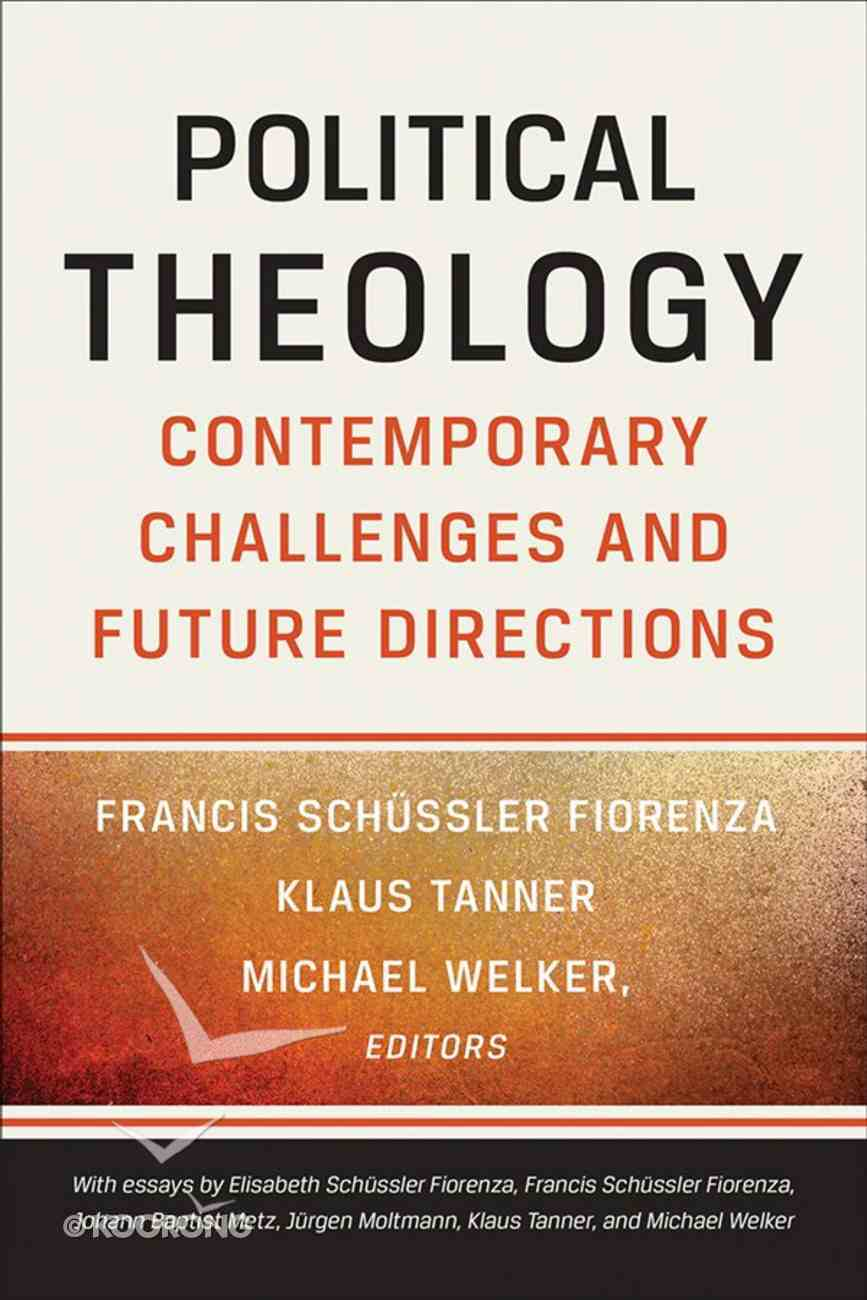 Political Theology: Contemporary Challenges and Future Directions eBook