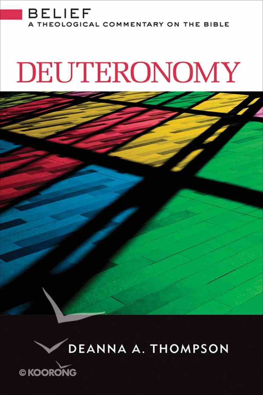 Deuteronomy (Belief: Theological Commentary On The Bible Series) eBook