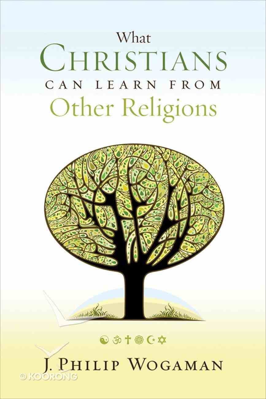 What Christians Can Learn From Other Religions: eBook