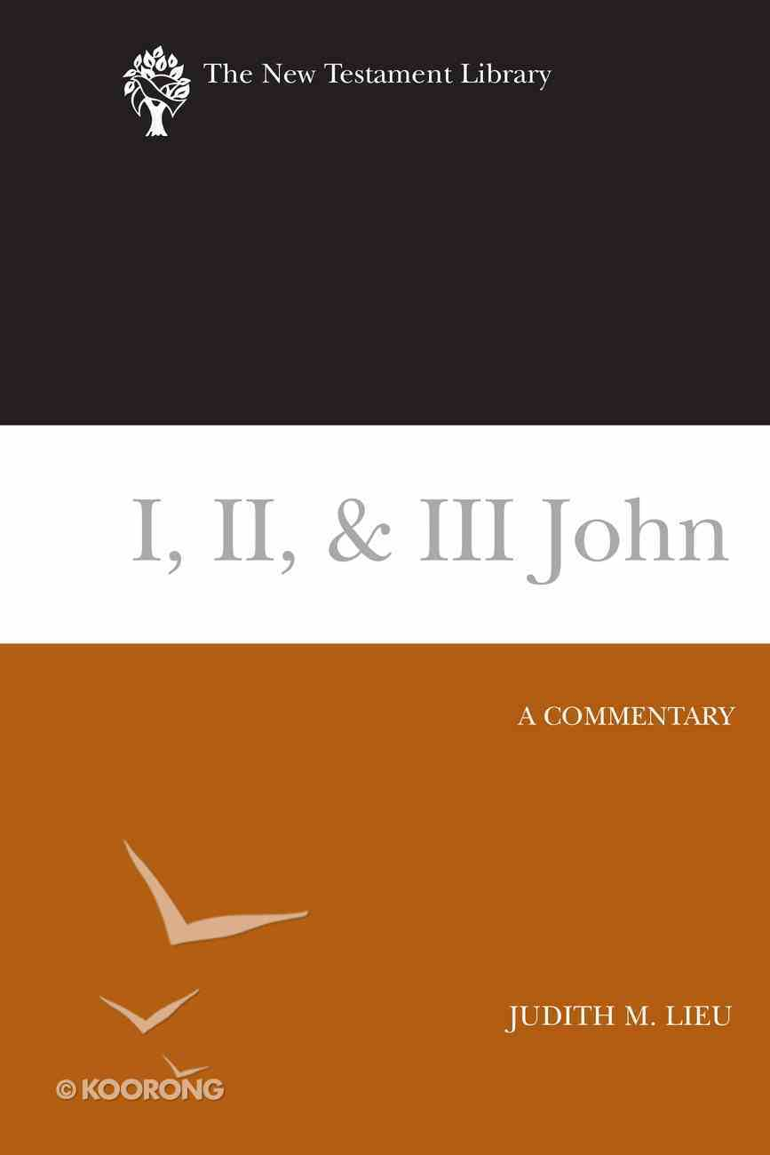 1, 2, & 3 John (2008) (New Testament Library Series) eBook