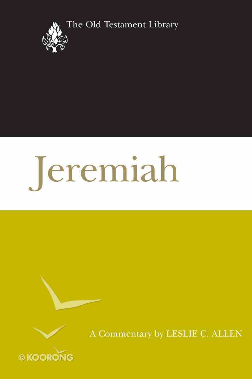 Jeremiah (2008) (Old Testament Library Series) eBook