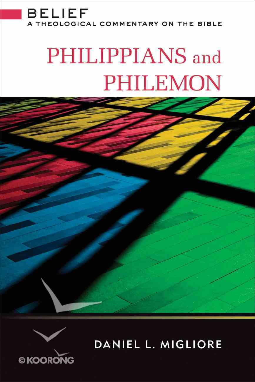Philippians and Philemon (Belief: Theological Commentary On The Bible Series) eBook