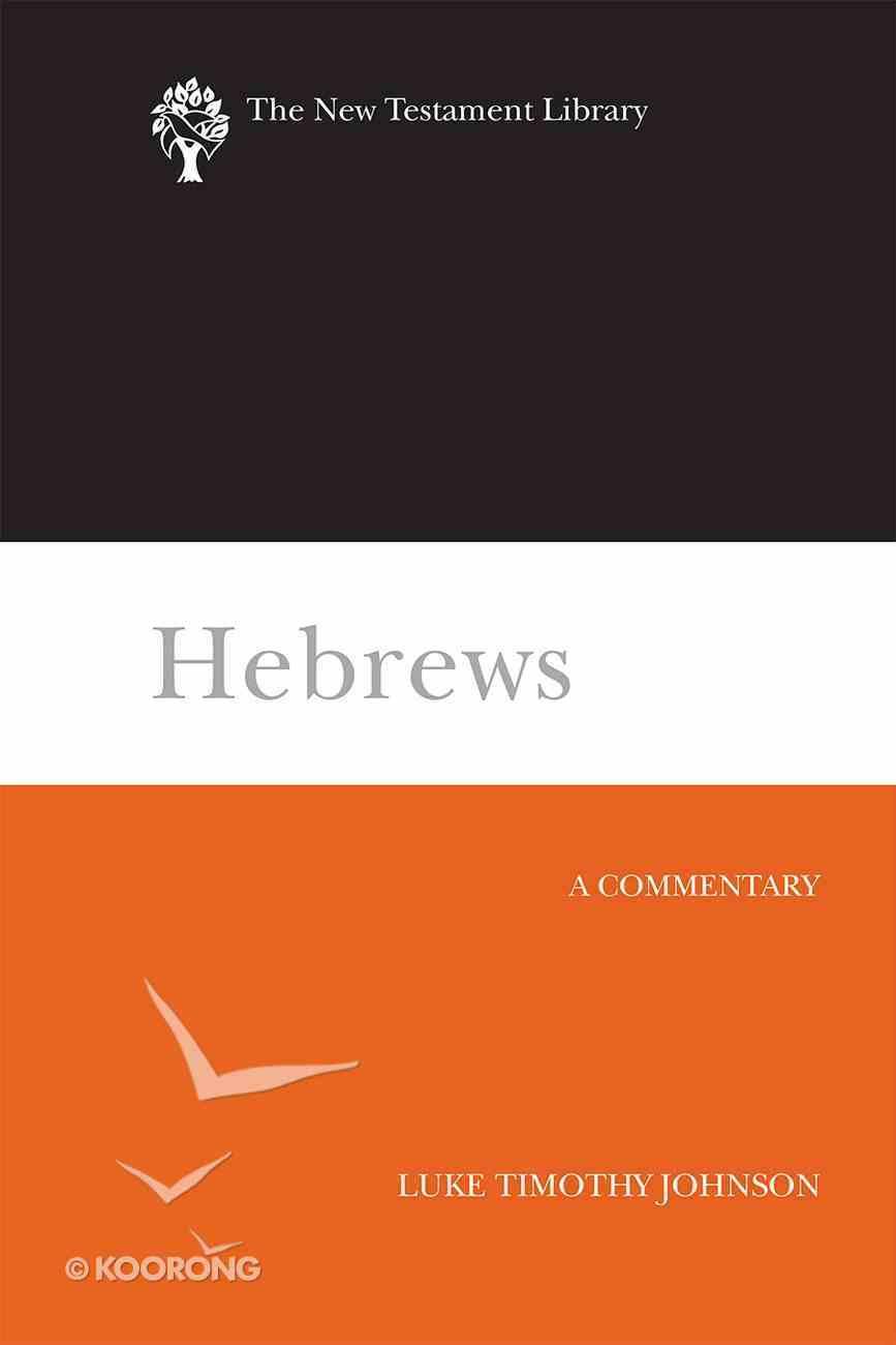 Hebrews (New Testament Library Series) eBook