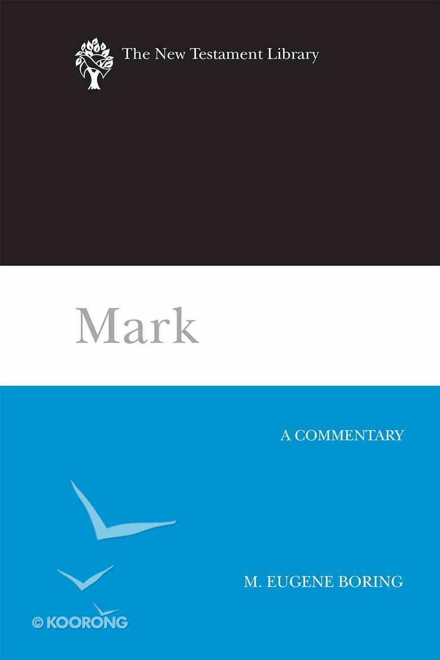 Mark (New Testament Library Series) eBook