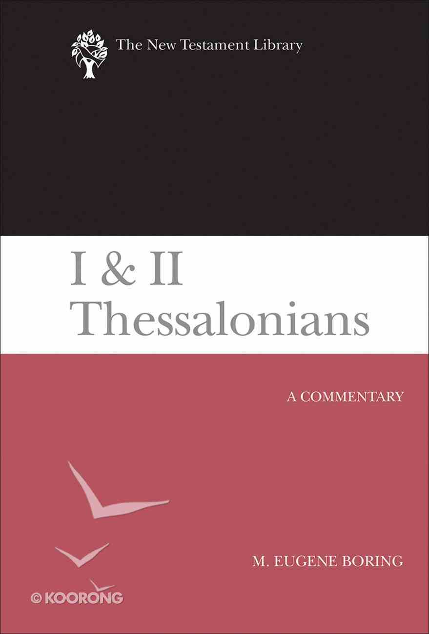 I and II Thessalonians (New Testament Library Series) eBook