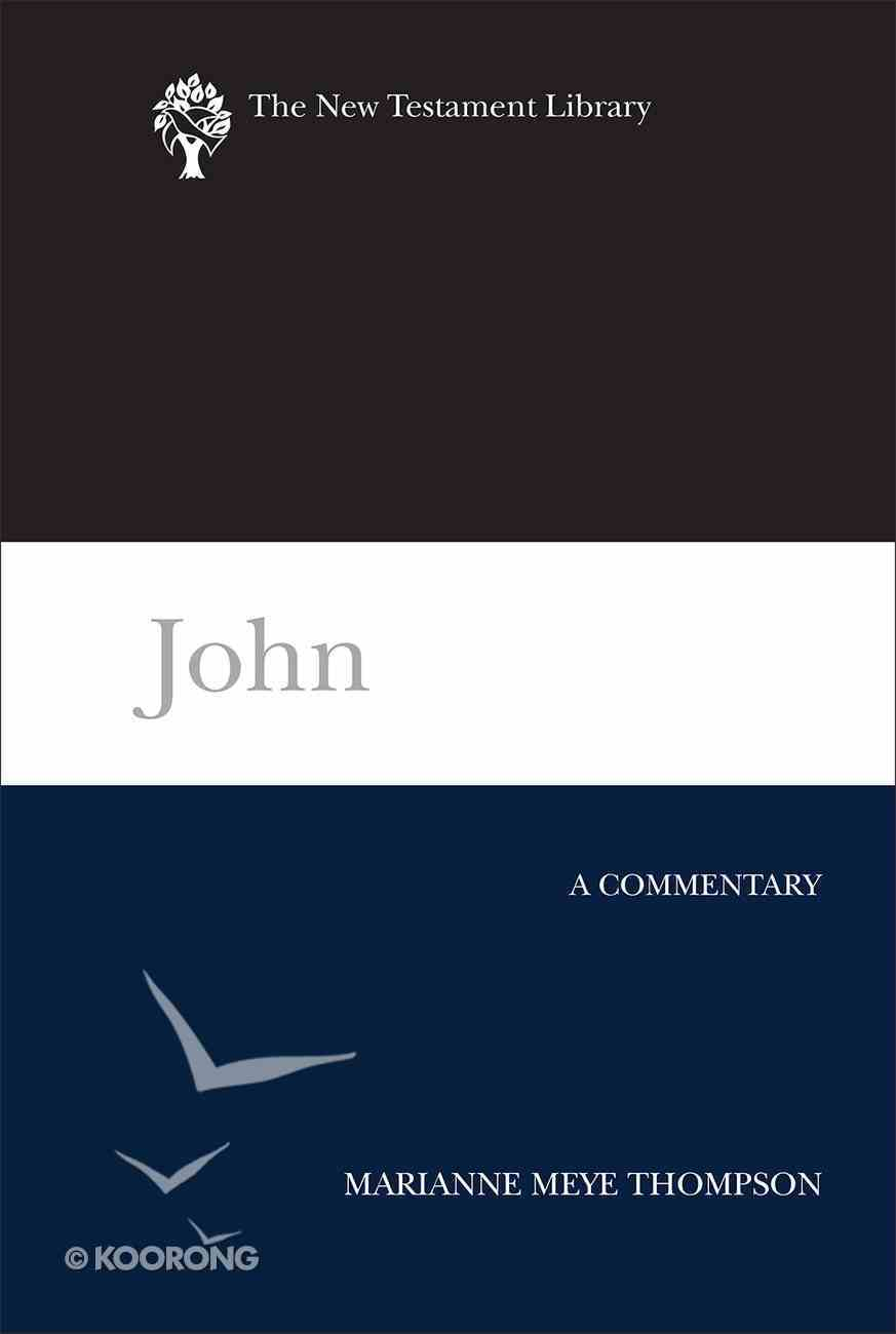 John (New Testament Library Series) eBook