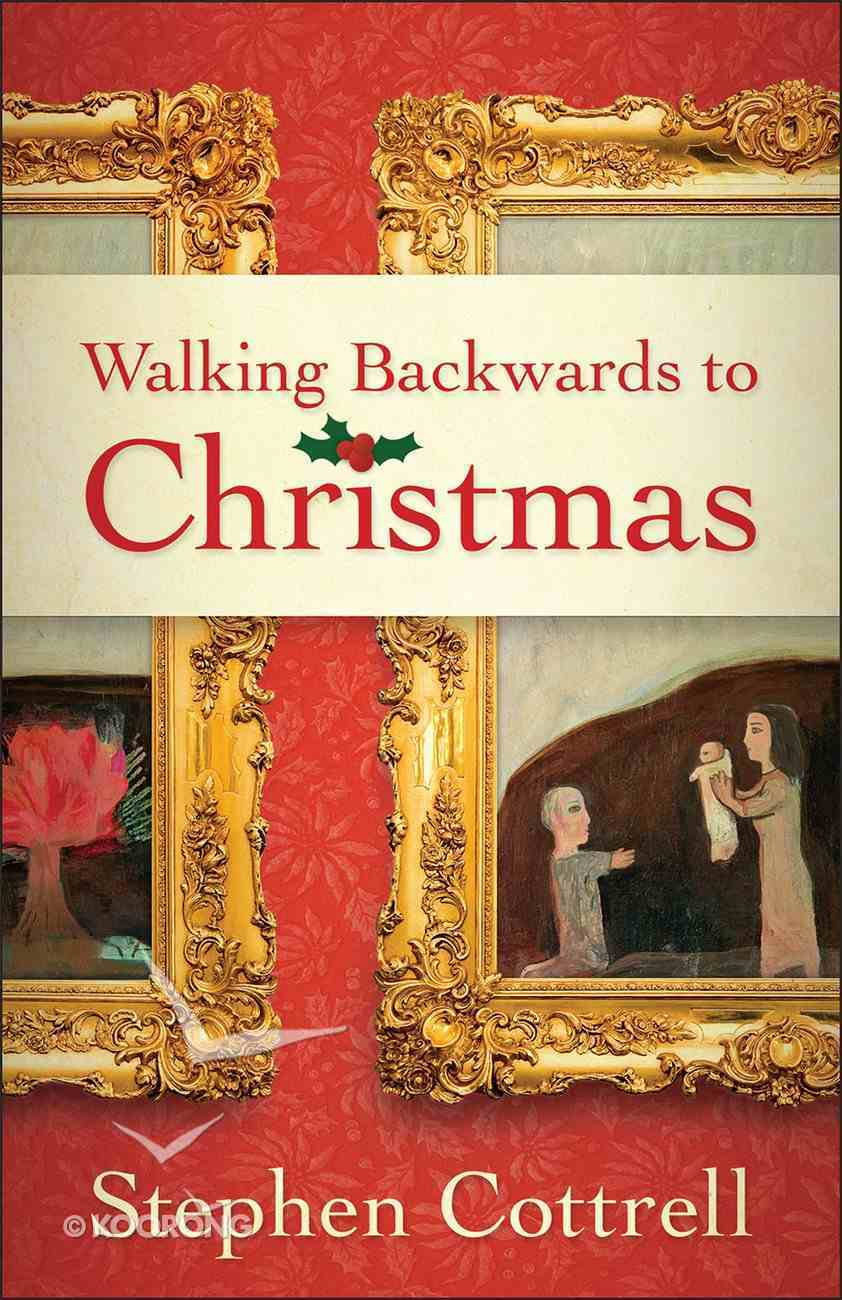 Walking Backwards to Christmas eBook