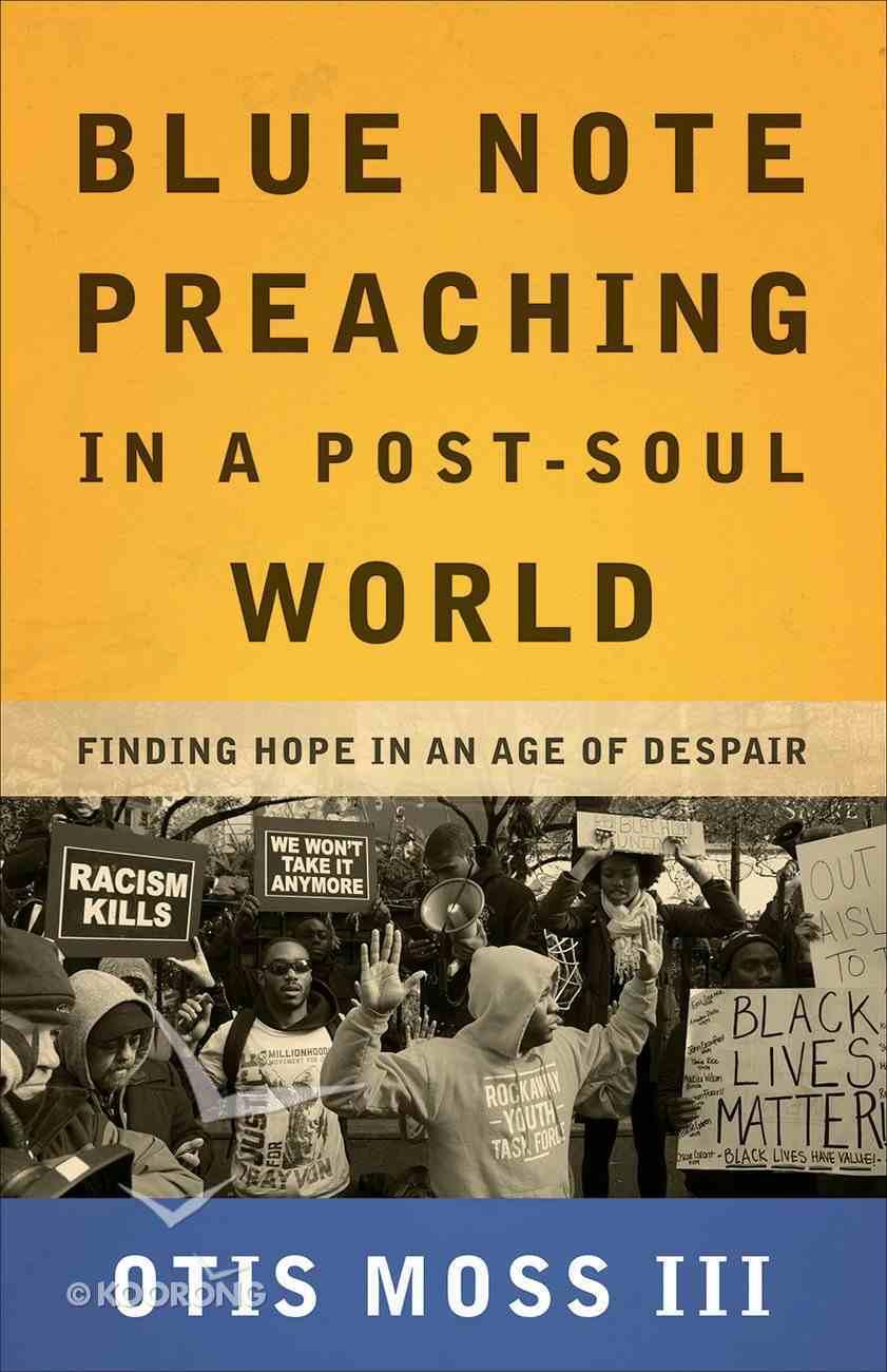 Blue Note Preaching in a Post-Soul World eBook