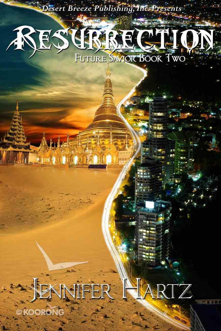 Ressurection (#2 in Future Savior Series) eBook