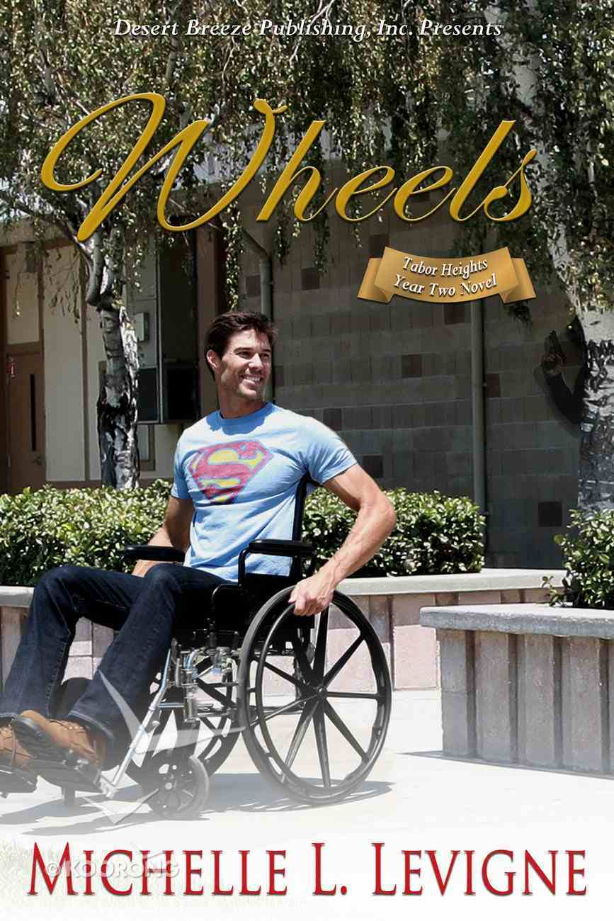 Wheels (#02 in Tabor Heights Year Two Series) eBook