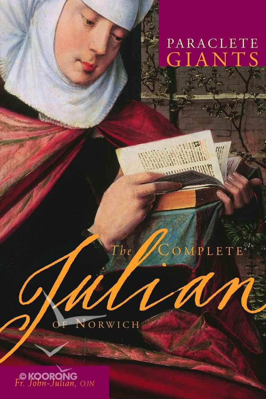 The Complete Julian (Paraclete Giants Series) eBook