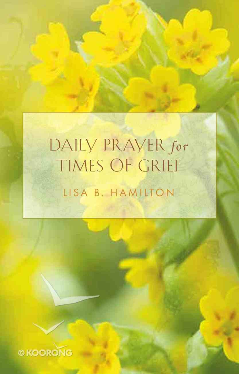 Daily Prayer For Times of Grief eBook