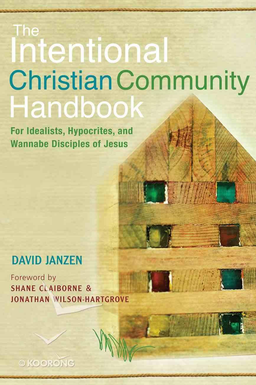 The Intentional Christian Community Handbook eBook