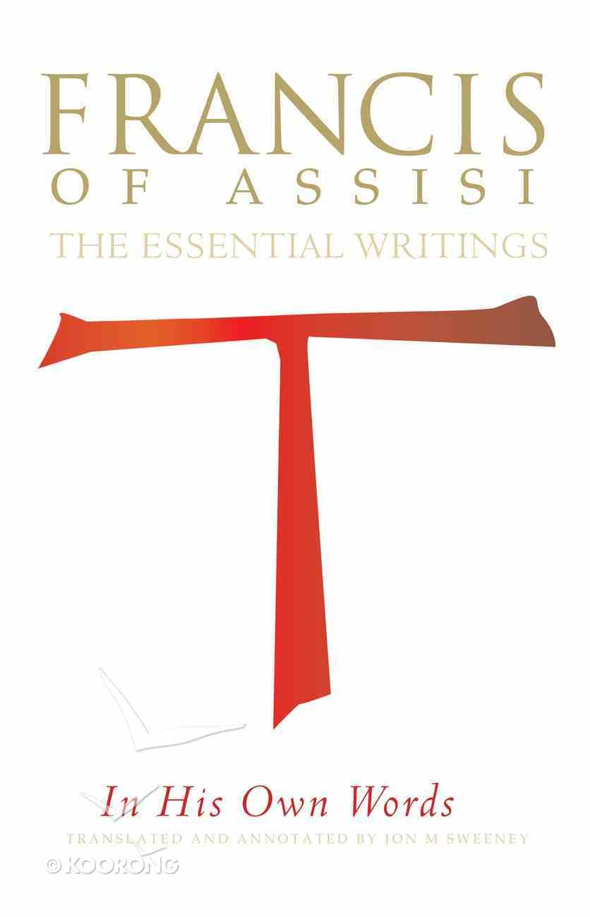 Francis of Assisi in His Own Words eBook