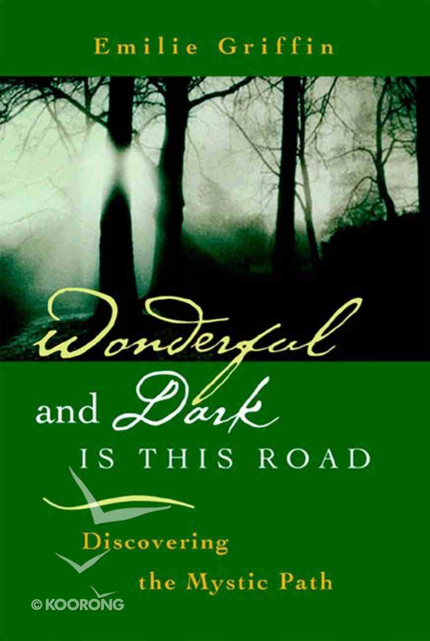Wonderful and Dark is This Road eBook