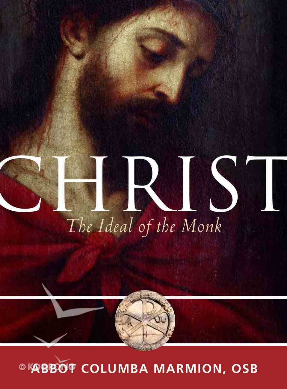 Christ the Ideal of the Monk eBook