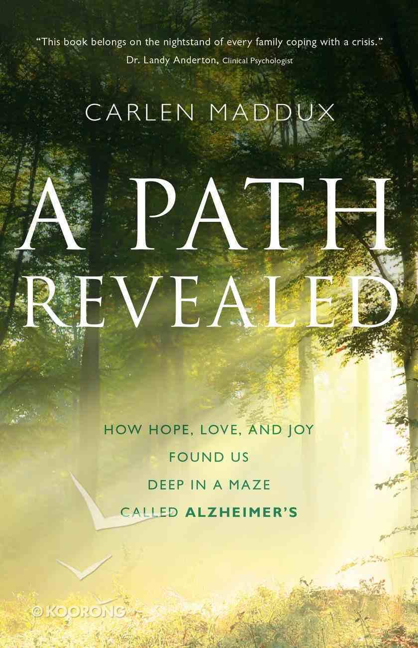 A Path Revealed eBook