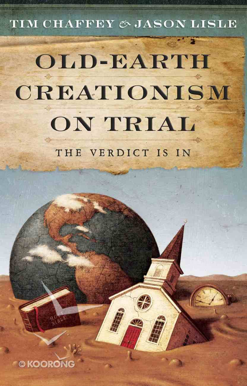 Old-Earth Creationism on Trial eBook