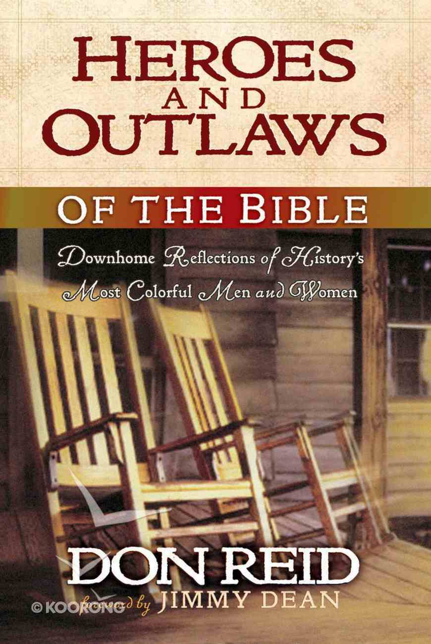 Heroes and Outlaws of the Bible eBook