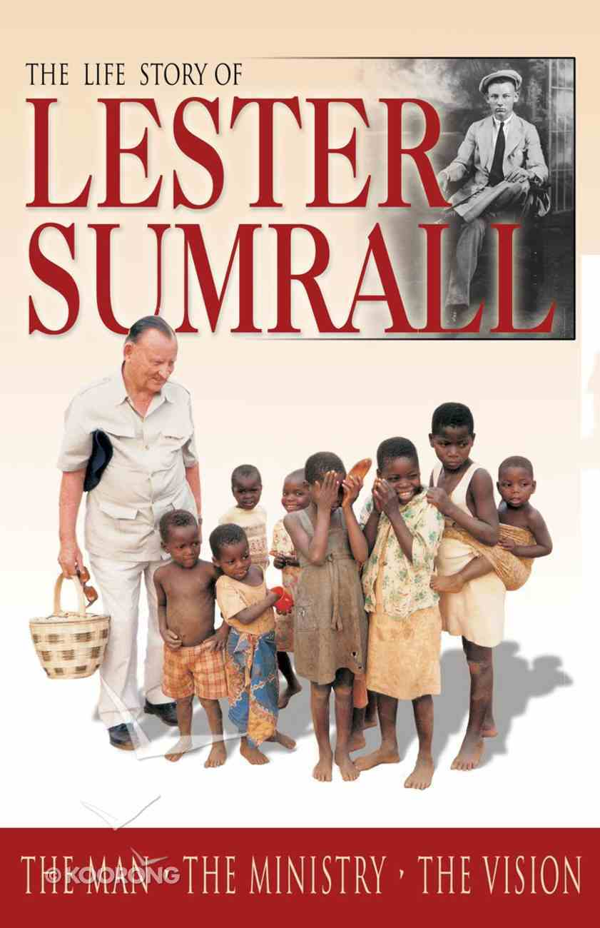 The Life Story of Lester Sumrall eBook