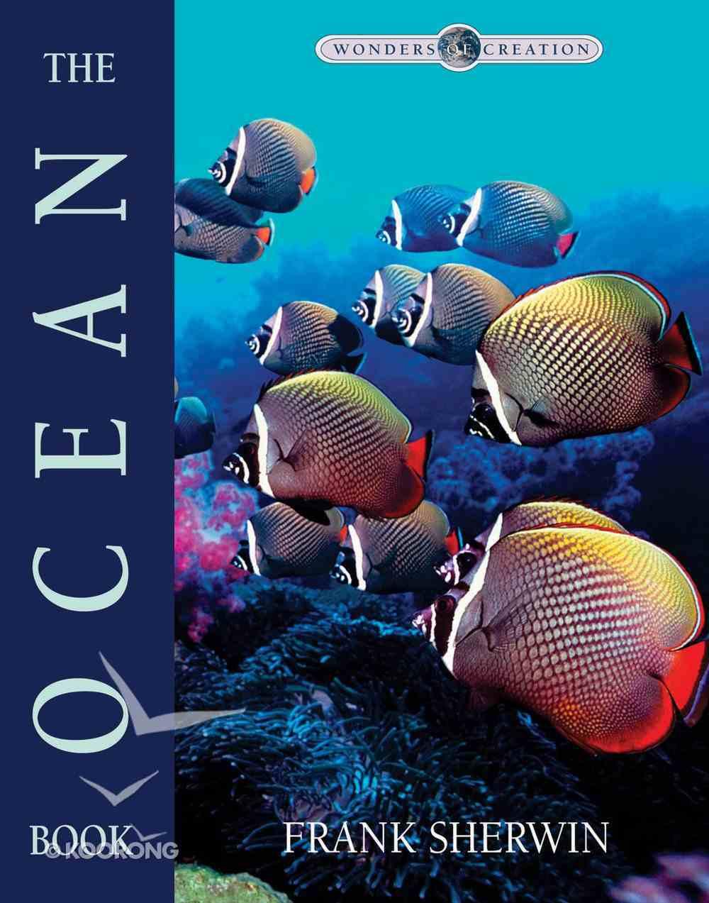 The Ocean Book (Wonders Of Creation Series) eBook
