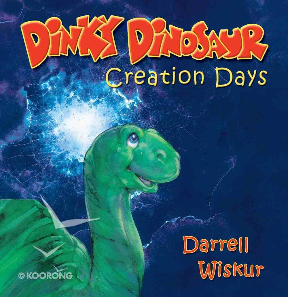 Creation Days (Dinky Dinosaur Series) eBook