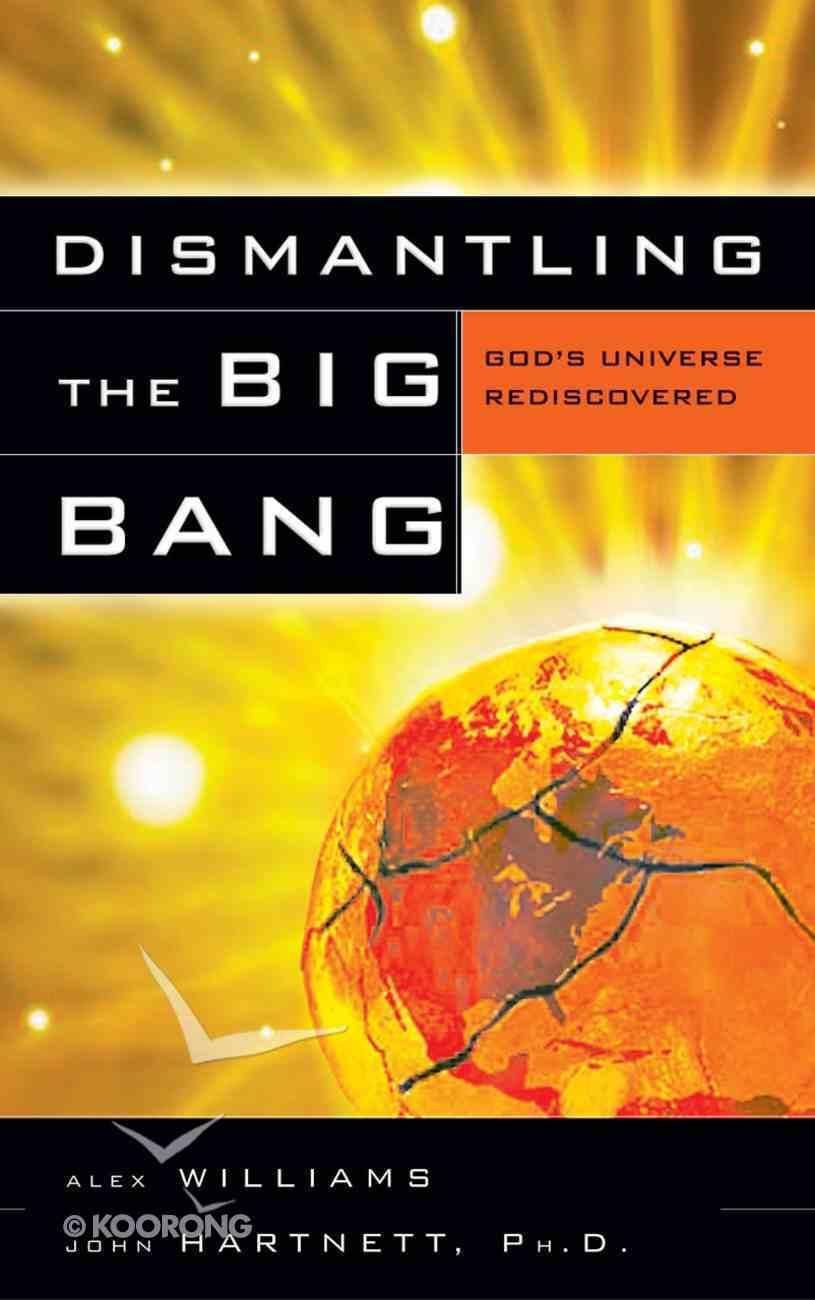 Dismantling the Big Bang eBook