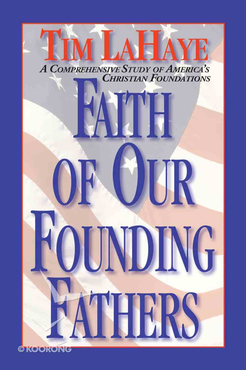 Faith of Our Founding Fathers eBook