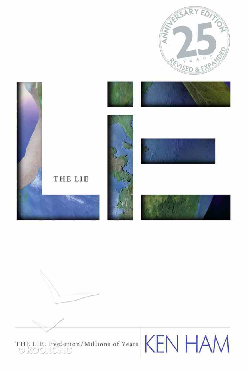 The Lie: Evolution (25th Anniversary Edition: And Expanded) eBook