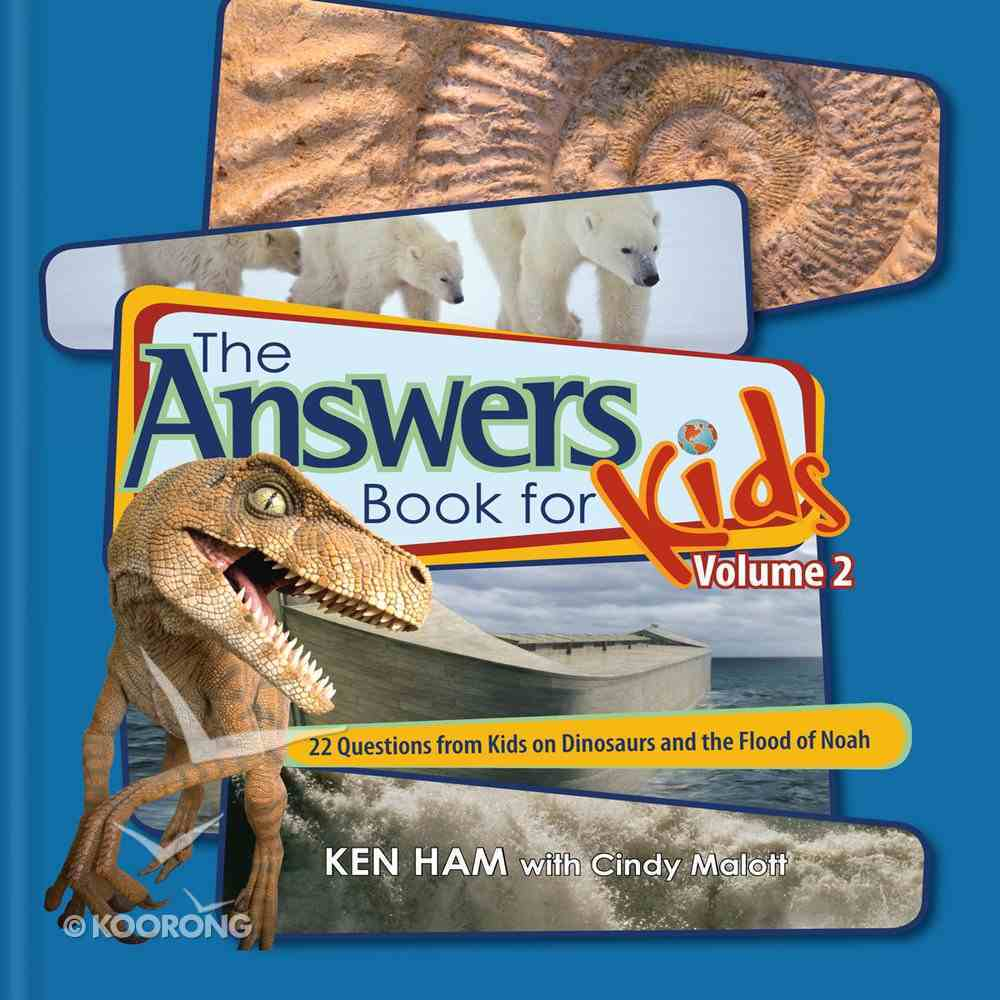 Answers Book For Kids #02: Dinosaurs and the Flood of Noah eBook