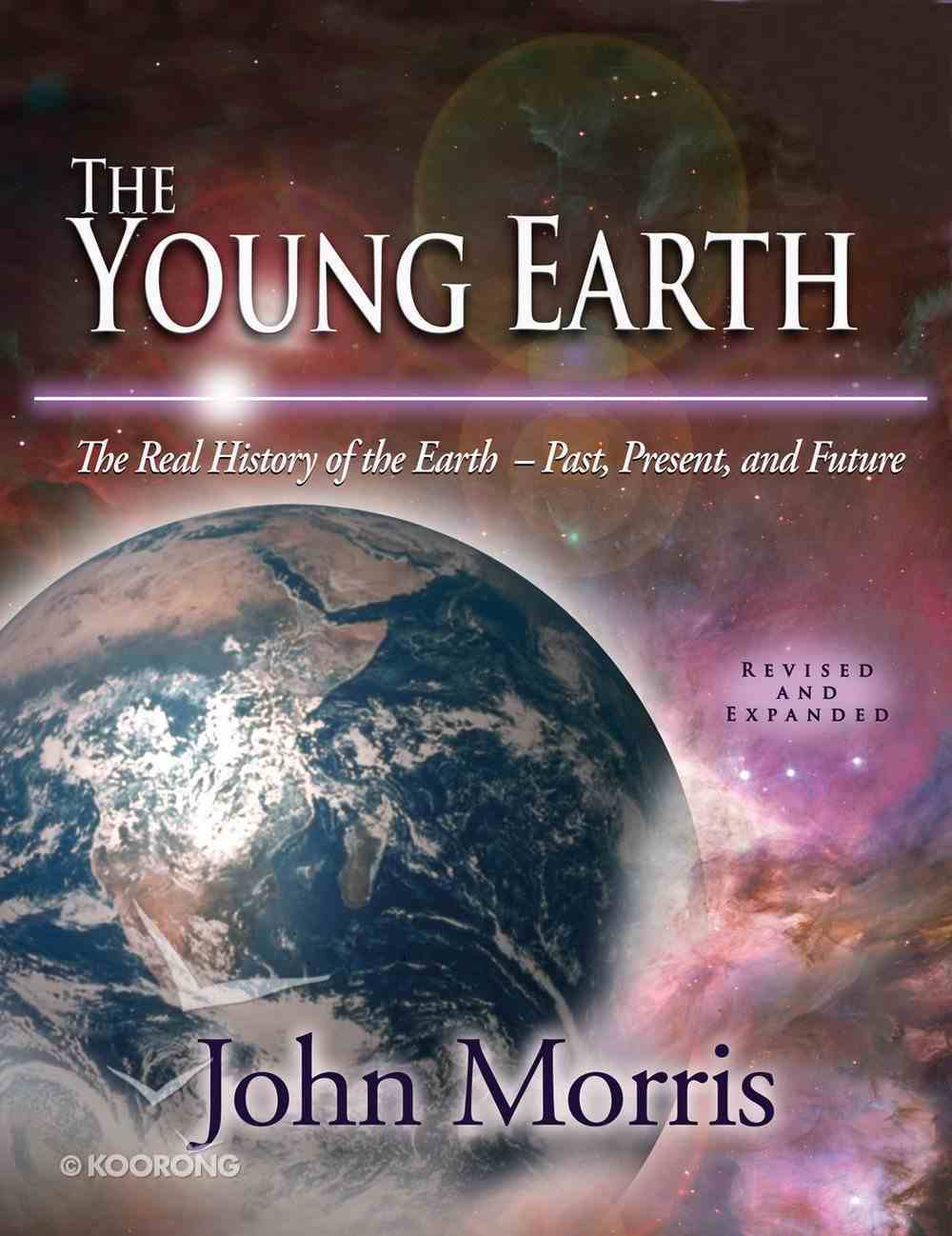 The Young Earth (Incl Power Point Cd) eBook